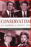 Conservatism in America since 1930, , 0814797997