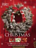 The Ultimate Christmas Book, Editors of Reader's Digest, 0888507992