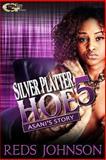 Silver Platter Hoe 5: Asani's Story, Reds Johnson, 1500767999