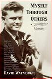 Myself Through Others, David Watmough, 1550027999