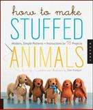 How to Make Stuffed Animals, Sian Keegan, 1592537995