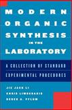 Modern Organic Synthesis in the Laboratory : A Collection of Standard Experimental Procedures, Li, Jie Jack and Pflum, Derek A., 0195187997