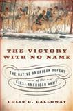 The Victory with No Name, Colin G. Calloway, 0199387990