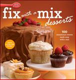 Betty Crocker Fix-with-a-Mix Desserts, Betty Crocker Editors, 0470617993