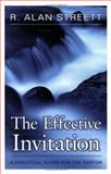 The Effective Invitation : A Practical Guide for the Pastor, Streett, R. Alan, 0825437997