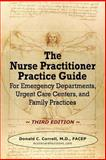 The Nurse Practitioner Practice Guide - THIRD EDITION, Correll, Donald, 0985517999