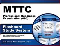 MTTC Professional Readiness Examination (096) Flashcard Study System : MTTC Exam Practice Questions and Review for the Michigan Test for Teacher Certification, MTTC Exam Secrets Test Prep Team, 1627337997