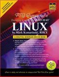 PTG Interactive's Training Course for Red Hat Linux:A Digital Seminar, Komarinski, Mark F., 013034799X