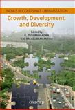 Growth, Devleopment, and Diversity : India's Record since Liberalization, , 0198077998