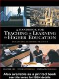 A Handbook for Teaching and Learning in Higher Education : Enhancing Academic Practice, , 0749437995
