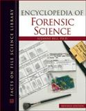 Encyclopedia of Forensic Science, Bell, Suzanne, 0816067996