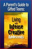 A Parent's Guide to Gifted Teens, Lisa Rivero, 0910707995