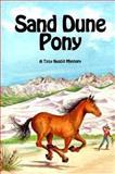 Sand Dune Pony, Franklin Folsom, 0911797998