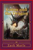 Eaton and the Dragon, Zack Marls, 1484157990