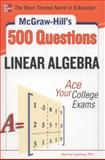 McGraw-Hill's 500 College Linear Algebra Questions to Know by Test Day, Seymour Lipschutz, 0071797998