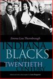 Indiana Blacks in the Twentieth Century, Thornbrough, Emma Lou and Ruegamer, Lana, 0253337992