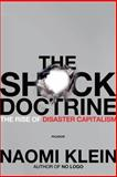 The Shock Doctrine, Naomi Klein, 0312427999