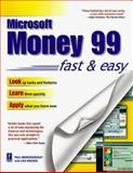 Microsoft Money 99 Fast and Easy, Paul Marchesseault and Lisa Wagner, 0761517995
