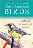 Identify and Draw North American Birds, Walter Foster Creative Team, 0785827994
