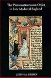 The Premonstratensian Order in Late Medieval England, Gribbin, Joseph A., 0851157998