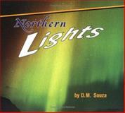 Northern Lights, Dorothy M. Souza, 0876147996