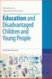 Education and Disadvantaged Children and Young People, Dummy Author, 1441197990