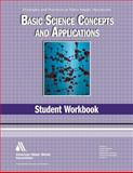 Basic Science Concepts and Applications Student Workbook 4th Edition, Multiple Contributors, 1583217991