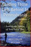 Guiding Those Left Behind in Pennsylvania, Amelia E. Pohl, 189240799X