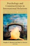 Psychology and Constructivism in International Relations : An Ideational Alliance, , 0472117998