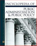 Encyclopedia of Public Administration and Public Policy, James A. Beverly, David Schultz, 0816047995