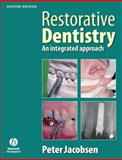 Restorative Dentistry : An Integrated Approach, Jacobsen, Peter, 1405167998