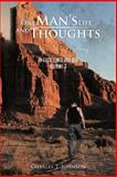 One Man's Life and Thoughts, Charles T. Johnson, 1466937998