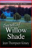 Secrets of Willow Shade, Kinsey, Jean Thompson, 161252799X