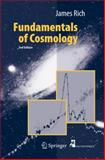 Fundamentals of Cosmology, Rich, James, 3642027997