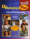 Workplace Plus 1 with Grammar Booster, Saslow, Joan M. and Collins, Tim, 013192799X