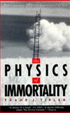 The Physics of Immortality, Frank J. Tipler, 0385467990