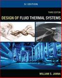 Design of Fluid Thermal Systems, Janna, William, 0495667994