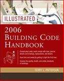 Illustrated 2006 Building Code Handbook, Patterson, Terry, 0071457992