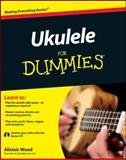 Ukulele for Dummies, Alistair Wood, 047097799X