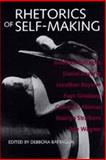 Rhetorics of Self Making, Battaglia, Debbora, 0520087992