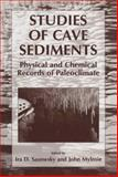 Studies of Cave Sediments : Physical and Chemical Records of Paleoclimate, , 1461347998