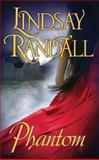 Phantom, Lindsay Randall, 1477807993