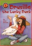 Drusilla the Lucky Duck, Errol Broome, 155037799X