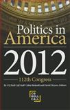 Politics in America 2012, January Layman-Wood and Amanda H. Allen, 1608717992