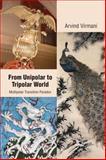From Unipolar to Tripolar World 9788171887996