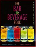 The Bar and Beverage Book, Katsigris, Costas and Thomas, Chris, 0471647993