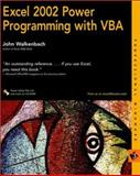 Excel 2002 Power Programming with VBA, John Walkenbach, 0764547992