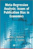 Meta-Regression Analysis : Issues of Publication Bias in Economics, , 1405137991