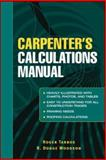 Carpenter's Calculations Manual, Tarbox, Roger and Tarbox, Roger, 0071437991