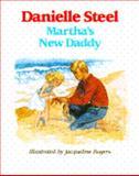 Martha's New Daddy, Danielle Steel, 0385297998